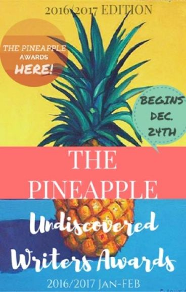 The Pineapple Undiscovered Writers Awards. by ThePineapple_