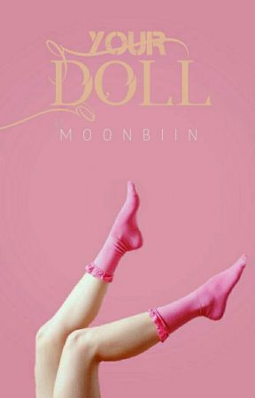 Your Doll || Jungkook BTS by MoonBiin