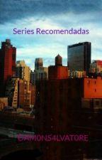 Series Recomendadas by DAMONSALVAT0RE