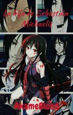 La hija de Sebastian Michaelis(Ciel y tu)[Finalizada] by AkameSakamakiFl