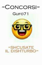 ~Concorsi~ by Gufo71