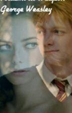 Voldemort's Weapon *George Weasley love story* by lucypie555