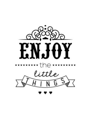 Enjoy the little things by EsterPiubeni