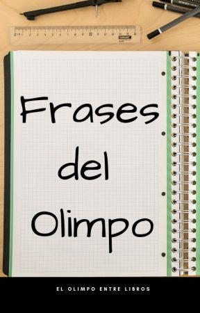 Frases Del Olimpo El Don De La Diosa La Redención