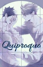 Quiproquo by Anime04FanBlch