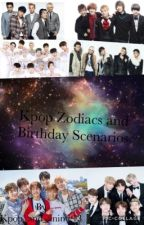 Kpop Zodiacs and Birthday Scenarios  by _Anti-Social_Turtle