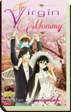 The Virgin Mommy (EDITING) by micatch