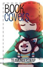 Book Covers by TeamUnderswap
