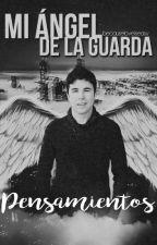 Mi Ángel De La Guarda: Pensamientos | Fanfic Wigetta by becauseloveiseasy