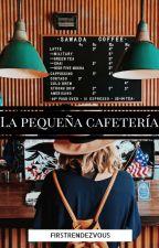 La pequeña cafetería by firstrendezvous