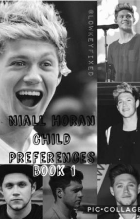 Niall Horan child Preferences by niallers_wifeyyy