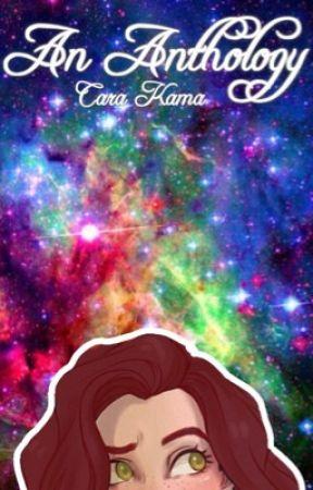An Anthology by CaraKama