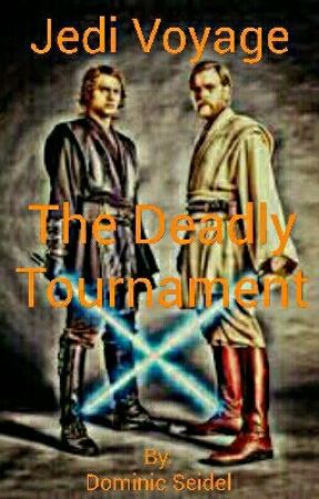 Jedi Voyage #3 - The Deadly Tournament by dom_8888