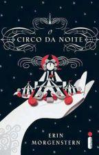 O Circo da Noite by SrtaBowen