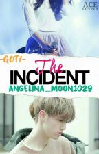 The Incident 2 ( A GOT7 Mark Story ) by Angelina_Moon1029