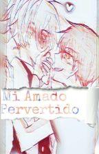Mi Amado Pervertido[Nagisa XKarma] by AZDGDa