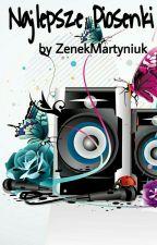 Najlepsze Piosenki by ZenekMartyniuk