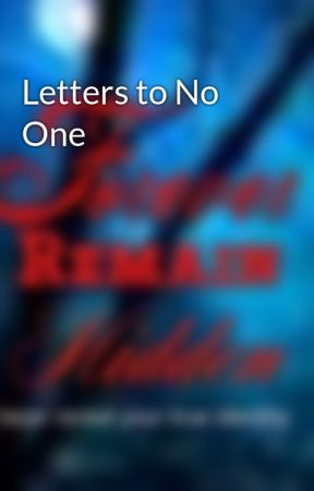 Letters to No One by ForeverRemainHidden