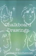 Chalkboard Drawings (America x reader) by ThePokerAlchemist