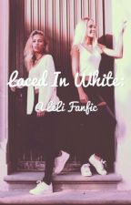 Laced in White: LeLi FanFiction by OliverSawyer