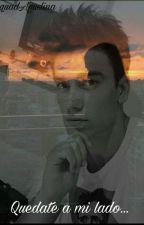 Quedate A Mi Lado...<<Hermanastros>> by SquadAguslina