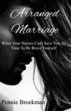 Arranged Marriage  by penniebroekman1