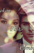 Broken Pasts Combined (A Troyella fanfic) by kprmurray
