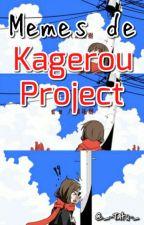 Memes de Kagerou Project by sungsoftie