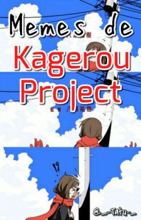 Memes de Kagerou Project by _-Tatu-_