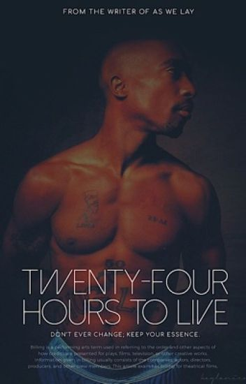 24 Hours to Live · Tupac