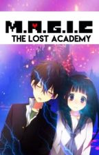 M.A.G.I.C: The Lost Academy by sharkzinty