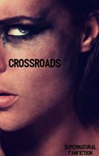 CROSSROADS ☁︎ Supernatural by TheStormyClouds