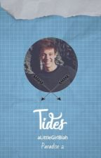 Tides (Cash Fanfiction) || 2º season   by aLittleGirlBiah
