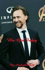 His Girl Friday (A Tom Hiddelston Fan Fiction) by Anglophile1971