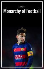 Monarchy of Football // L. Messi by barslayona