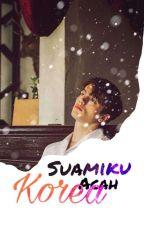 Suamiku Acah Korea✔(complete) by ummism