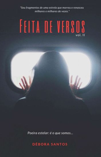 Feita De Versos - Volume Dois.