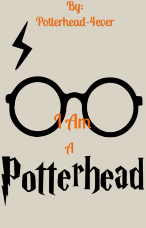 I Am A Potterhead by Potterhead-4ever