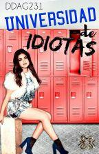 Universidad de Idiotas #2 by DDAG231