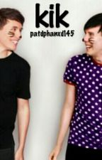 kik ; phan au (completed) by patdphanxd145