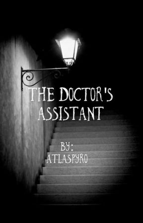 The Doctor's Assistant by AtlasPyro