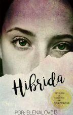 Hibrida by elenalove13