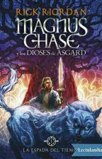 Magnus Chase La Espada del Tiempo by HailynValeria