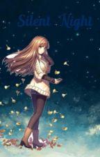 Silent Night  by Supernatural_NaLu