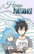 ¡Hago Portadas! ♥Uxch♥ -Cerrada Temporalmente- by -Adghdjs