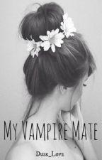 My Vampire Mate by Dusk_Love