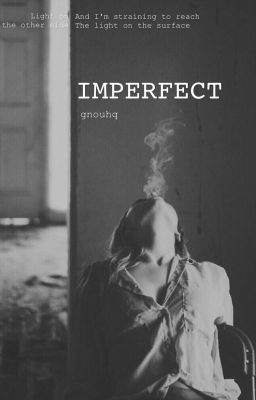[Fanfiction - 12CS] Imperfect