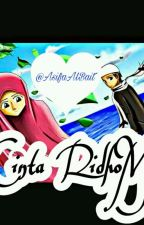 Cinta RidhoMu [[Completed]] by AsifaAlBait