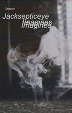 Jacksepticeye Imagines by Tantavie