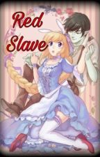 Fiolee: Red Slave by Batcakes156